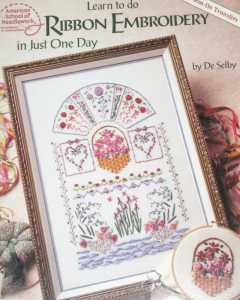 Learn to ribbon embroidery in just one day ASN